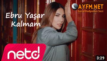 Ebru Yaşar – Kalmam