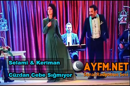 Selami & Keriman – Cüzdan Cebe Sığmıyor